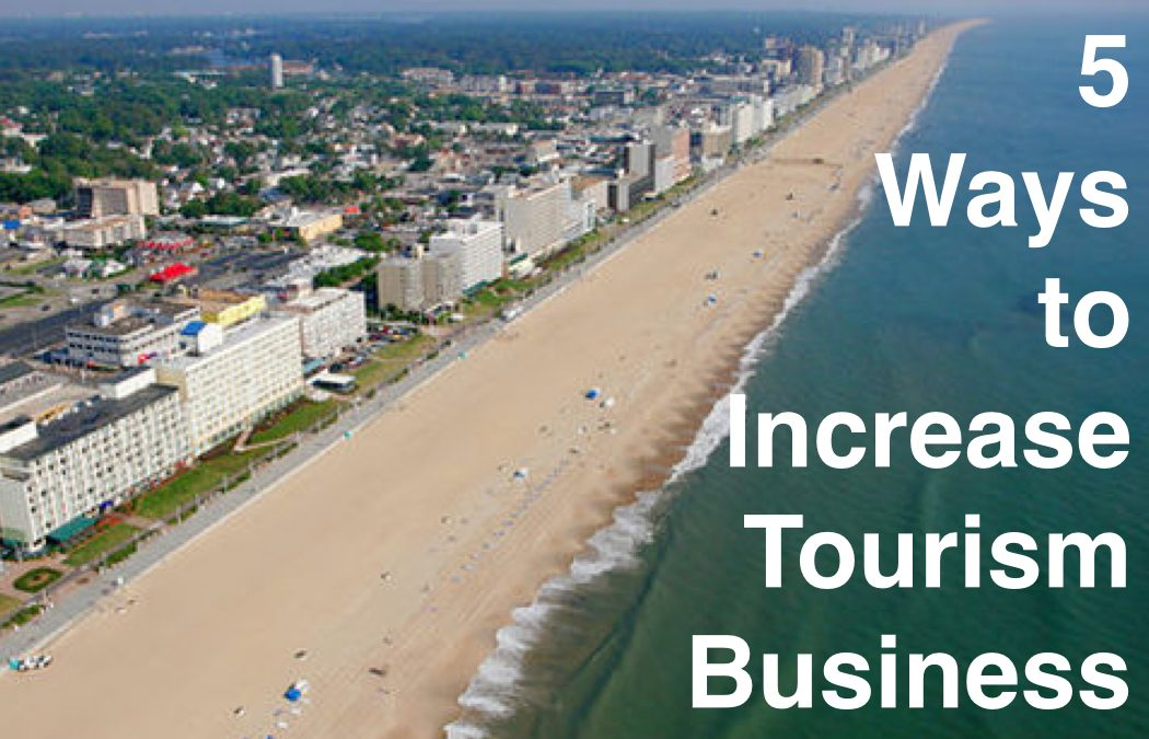 5 Ways to Increase Business in Tourism