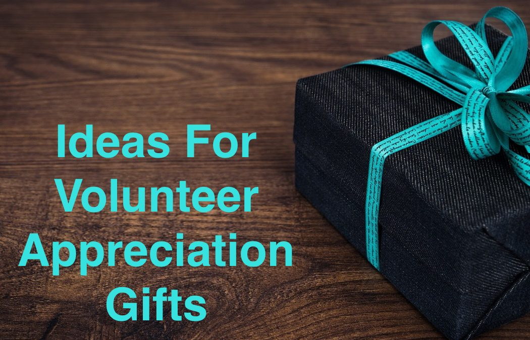 Volunteer Appreciation Gifts That Show You Really Care